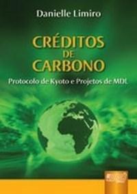 Creditos de Carbono - Protocolo de Kyoto e Projetos de Mdl