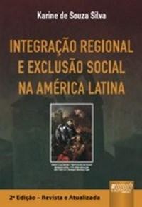 Integracao Regional e Exclusao Social na America Latina