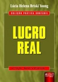 Lucro Real - Col. Pratica Contabil