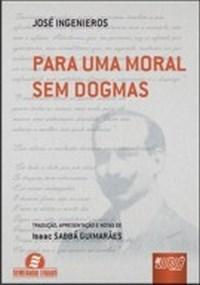 Para uma Moral Sem Dogmas