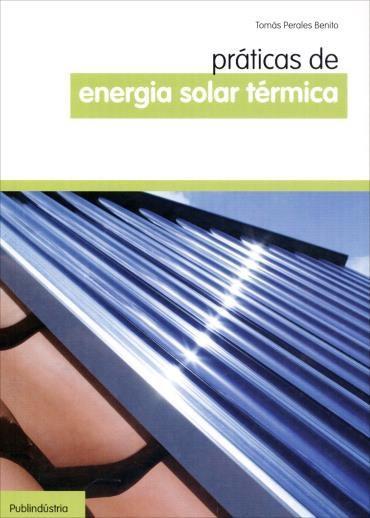 Práticas de Energia Solar Térmica - Tomás Perales Benedito