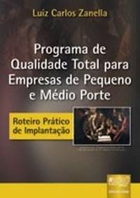Programa de Qualidade Total para Empresas de Pequeno e Medio Porte