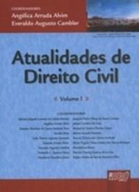 Atualidades de Direito Civil - Volume I - Encadernacao Especial