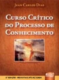 Curso Critico do Processo de Conhecimento