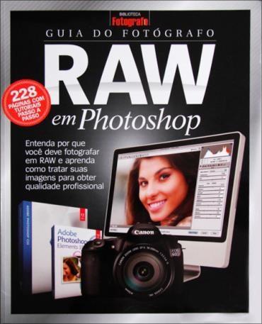 Guia do Fotógrafo Raw em Photoshop
