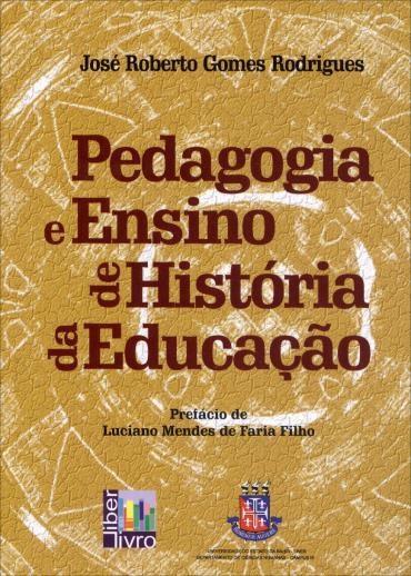 Pedagogia e Ensino de História da Educação