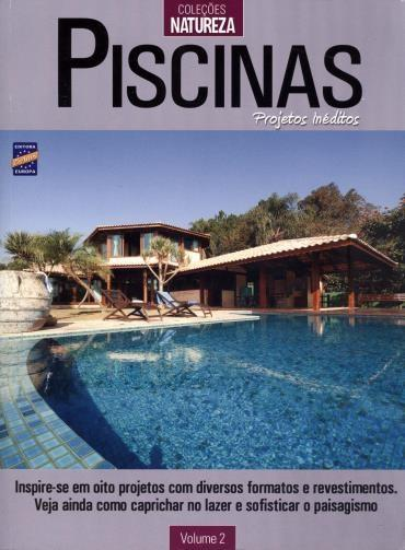 Piscinas: Projetos Inéditos - Vol. 2