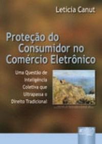 Protecao do Consumidor no Comercio Eletronico