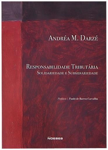 Responsabilidade Tributária: Solidariedade e Subsidiariedade