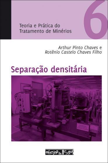 Separação Desintária: Teoria e Prática do Tratamento de Minérios