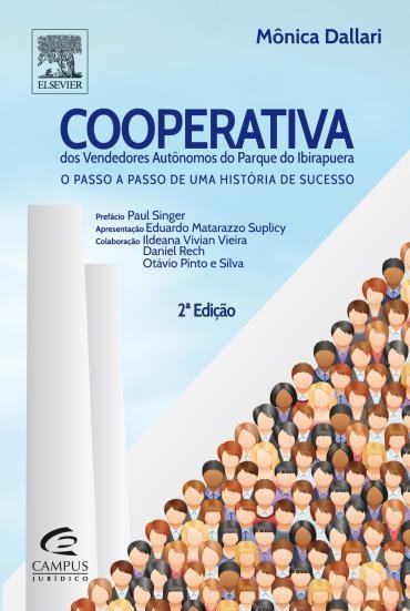 Cooperativa dos Vendedores Autônomos do Parque do Ibirapuera: o Passo a Passo de uma História de Sucesso