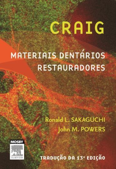Craig: Materiais Dentários Restauradores