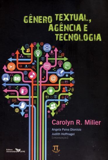 Gênero Textual, Agência e Tecnologia