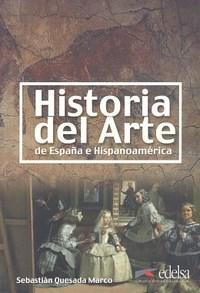 Historia Del Arte: de España e Hispanoamérica