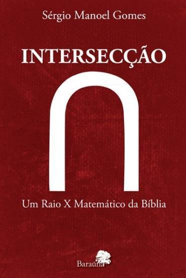 Intersecção: um Raio X Matemático da Bíblia