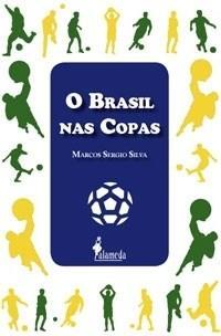 Brasil nas Copas, O