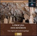Procura dos Minérios, À