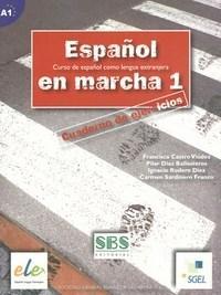 Español En Marcha: Cuaderno de Ejercicios - Nivel 1