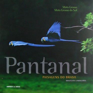 Pantanal: Paisagens do Brasil