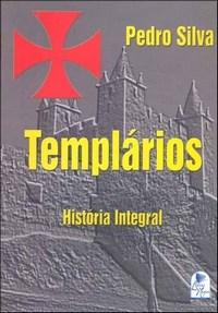 Templários: História Integral