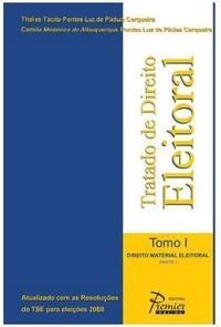 Tratado de Direito Eleitoral - Tomo I - Direito Material Eleitoral