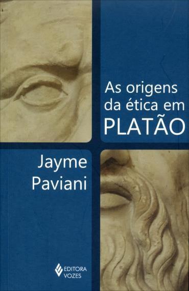 Origens da Ética em Platão, As