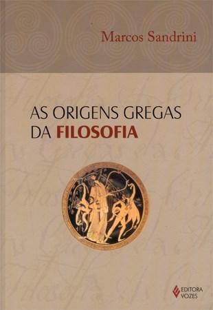 Origens Gregas da Filosofia, As