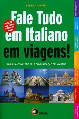 Fale Tudo em Italiano em Viagens! Com Cd Áudio