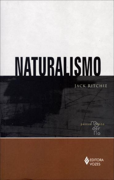 Naturalismo - Coleção Pensamento Moderno