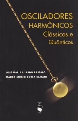 Osciladores Harmonicos - Classicos e Quanticos