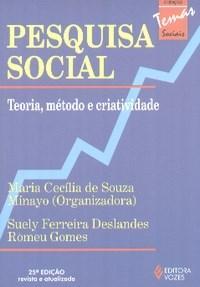 Pesquisa Social: Teoria, Método e Criatividade