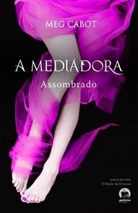 Mediadora, a - Assombrado - Volume 5