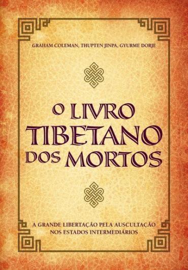 Livro Tibetano dos Mortos, O