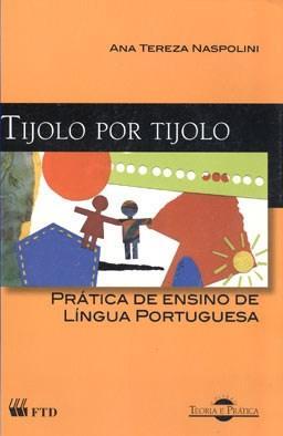 Tijolo por Tijolo: Prática de Ensino de Língua Portuguesa