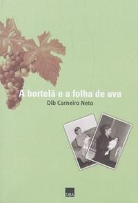 Hortela e a Folha de Uva, A