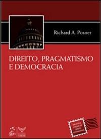 Direito Pragmatismo e Democracia
