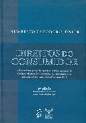 Direitos do Consumidor - Humberto Theodoro Junior