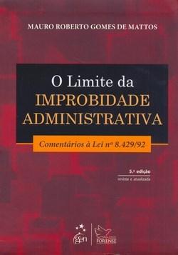 Limite da Improbidade Administrativa, O