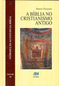 Biblia no Cristianismo Antigo, A