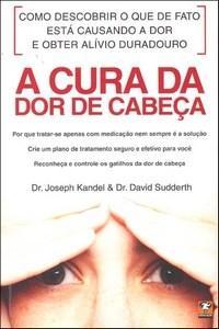 Cura da Dor de Cabeca, A