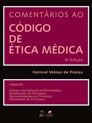 Comentários ao Código de Ética Médica