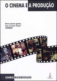 Cinema e a Produção, O