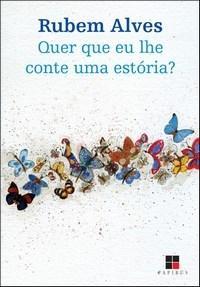 Quer Que Eu Lhe Conte uma Estória? - Coleção Catálogo Geral