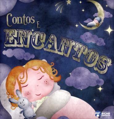 Sonhos e Encantos - Contos e Encantos