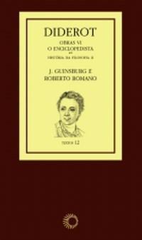 Diderot - Obras Vi (2) - o Enciclopedista - Historia da Filosofia Ii - Col.