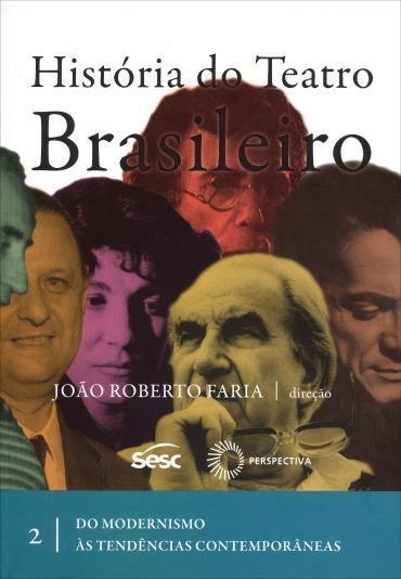História do Teatro Brasileiro - Vol.2