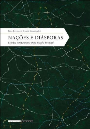 Nações e Diásporas: Estudo Comparativo Entre Brasil e Portugal