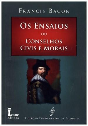 Ensaios Ou Conselhos Civis Morais, Os