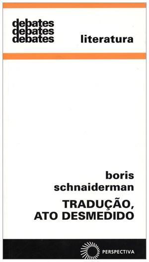 Traduçao, Ato Desmedido - Vol.321 - Coleção Debates