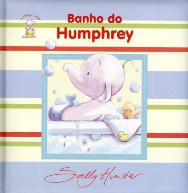 Cantinho do Humphrey: Hora do Banho